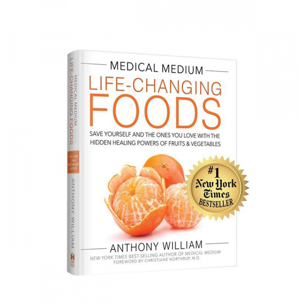 Life-Changing Foods By Anthony William